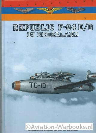 Republic F-84E/G in Nederland
