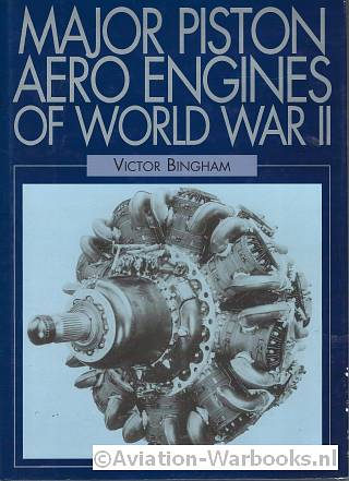 Major Piston Aero Engines of World War II