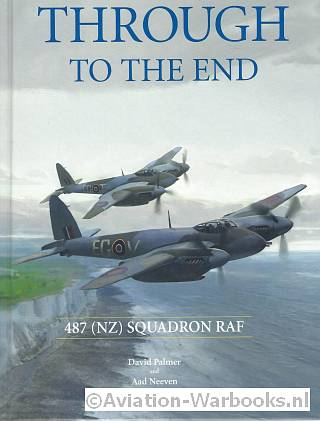 Through to the end - 487 (NZ) Squadron RAF - David Palmer/Aad Neeven